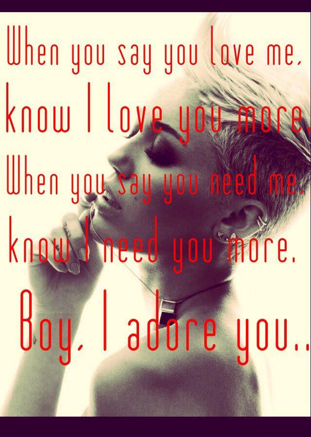 Lyric adore you lyrics : Adore you- Miley Cyrus | Quotes/Lyrics | Pinterest | Miley cyrus