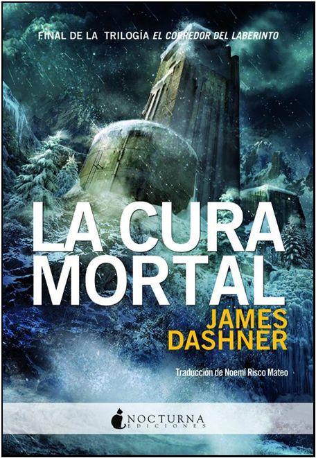 """#novedadesBibliotecaAB LA CURA MORTAL, de JAMES DASHNER. Tercera parte de la saga juvenil que comenzó con """"El corredor del laberinto"""""""