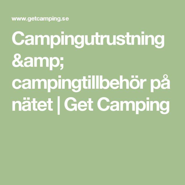 Campingutrustning & campingtillbehör på nätet | Get Camping