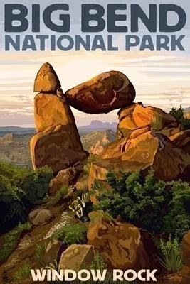 Big Bend National Park, Texas - Window Rock - Lantern Press Poster