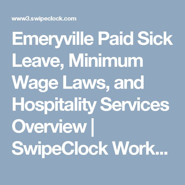 Emeryville Paid Sick Leave, Minimum Wage Laws, and Hospitality Services Overview | SwipeClock Workforce Management
