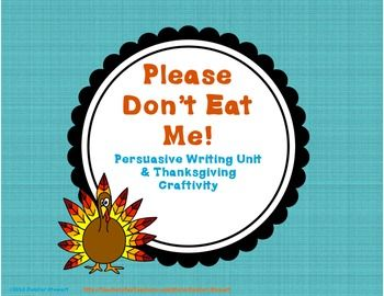 Do you need a fun Thanksgiving-themed writing activity to use with your students? Look no further! Students can write a persuasive essay from the turkey's point-of-view to persuade families not to eat them for Thanksgiving.
