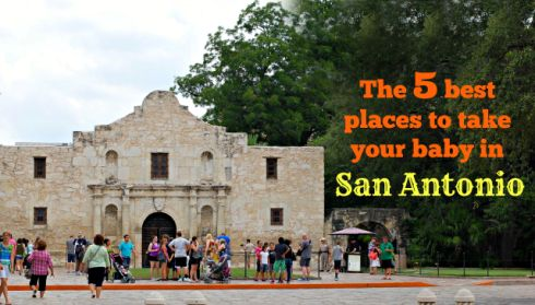 Best Things To Do With A Baby In San Antonio Tx Babies