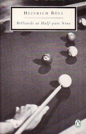 Billiards at Half-past Nine  Heinrich Boll