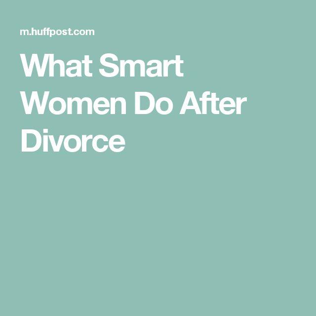 What Smart Women Do After Divorce