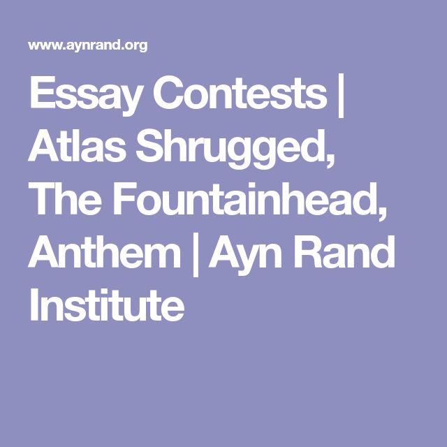 anthem essay contest Throughout this site you'll find a wealth of material about ayn rand's philosophy and its application in everyday life there's a lot to discover.