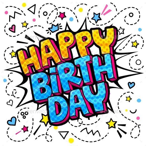 Happy Birthday Word Bubble Message In Pop Art Pop Art Comic Word Bubble Happy Birthday Words