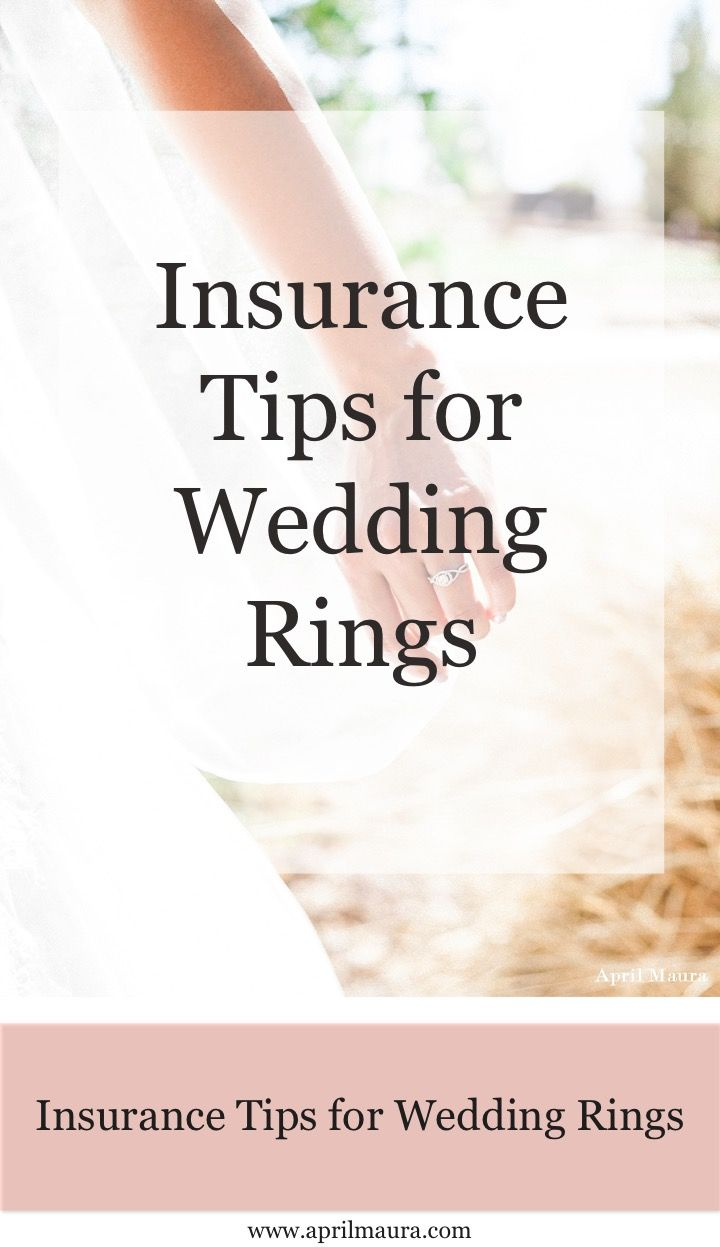 Insurance Tips for Wedding Rings | Wedding Tips | April Maura Photography |