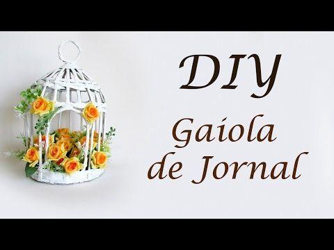 DIY: Como Fazer GAIOLA DECORATIVA de JORNAL - How to Make Newspaper Cage #diyjornal - YouTube