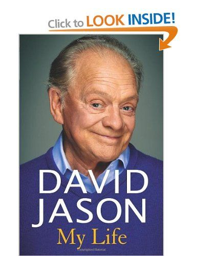 David Jason: My Life: Amazon.co.uk: David Jason: Books