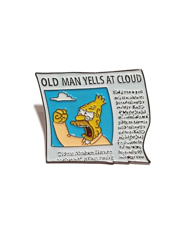Old Man Yells at Cloud pin from @brokenpillarcorp  It happens to the best of us!  Buy it through their link in bio!
