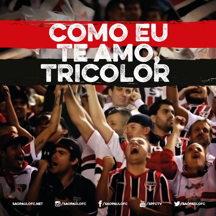 Como eu te amo, Tricolor!