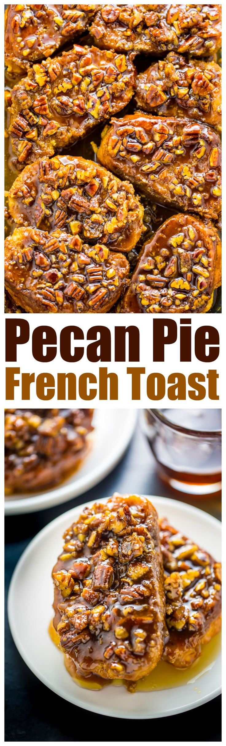 Incredibly EASY Overnight Pecan Pie French Toast! Perfect for holiday brunch. Get the recipe on BakerbyNature.com