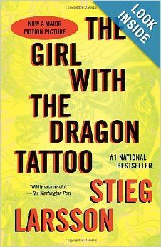 The Girl with the Dragon Tattoo - Stieg Larsson. My favorite!