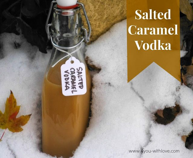 Salted Caramel Vodka ~ Hello Love!