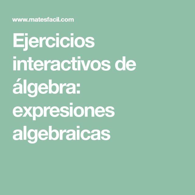 Ejercicios interactivos de álgebra: expresiones algebraicas
