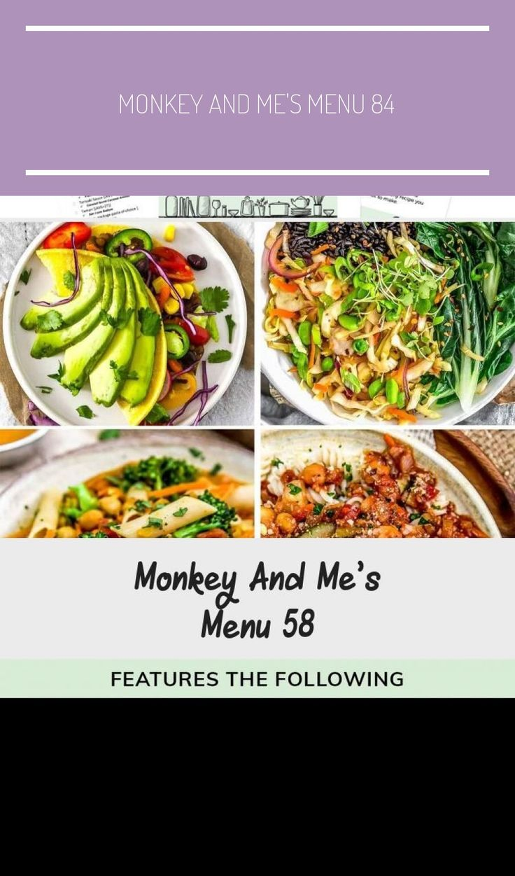 Monkey and Me's Menu 58 features delicious, wholesome