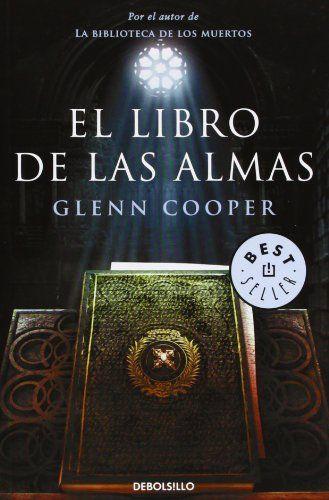 El libro de las almas (BEST SELLER) de GLENN COOPER http://www.amazon.es/dp/8490323631/ref=cm_sw_r_pi_dp_HYCKub0NM4H2C