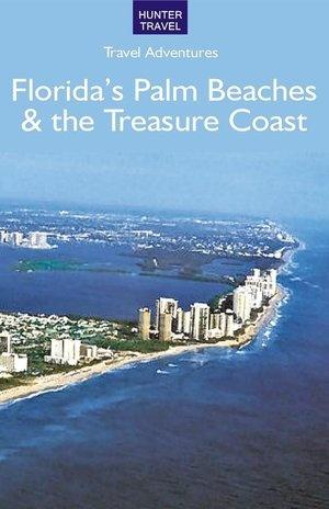 Florida's Palm Beaches & the Treasure Coast