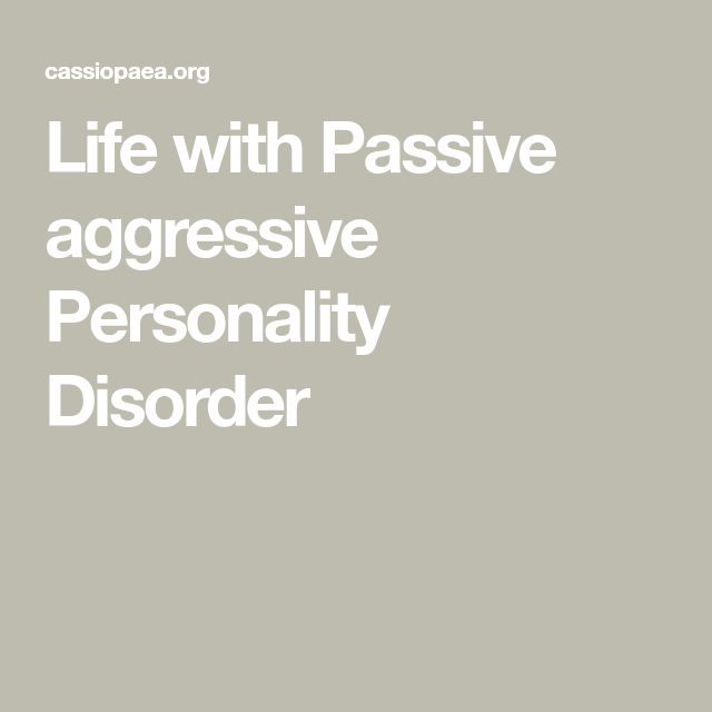 The 25+ best Passive aggressive personality disorder ideas ...