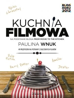 """READ! Paulina Wnuk """"Kuchnia Filmowa"""" (PL)"""