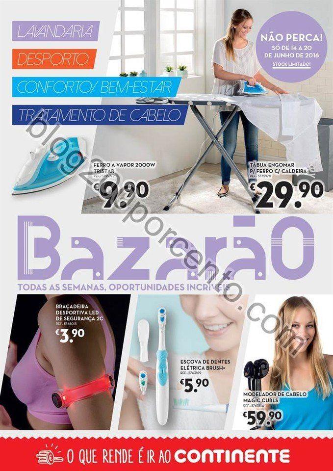 Antevisão Folheto CONTINENTE Bazarão de 14 a 20 junho - http://parapoupar.com/antevisao-folheto-continente-bazarao-de-14-a-20-junho/