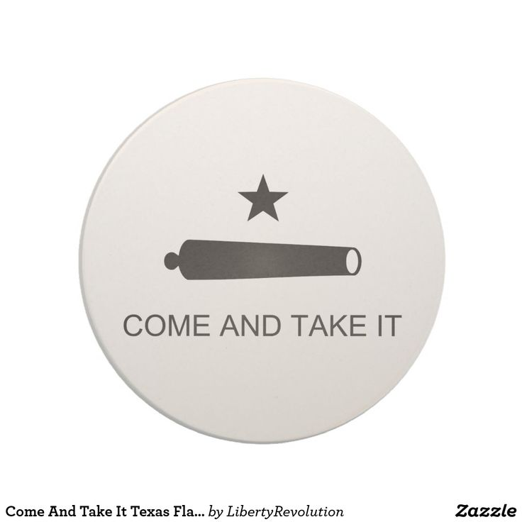 Come And Take It Texas Flag Battle of Gonzales Drink Coaster