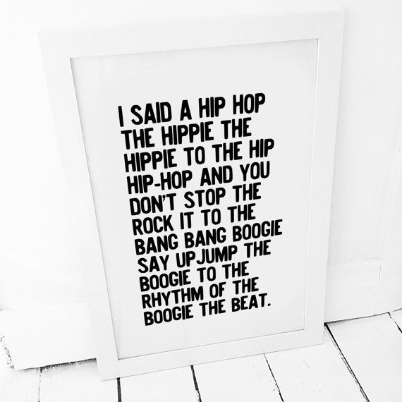 Rappers Delight - I Said A Hip Hop - Typography Print - Black and White Art - Art & Collectibles - Digital Print - Quote - Music Poster
