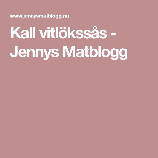 Kall vitlökssås - Jennys Matblogg