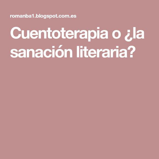 Cuentoterapia o ¿la sanación literaria?