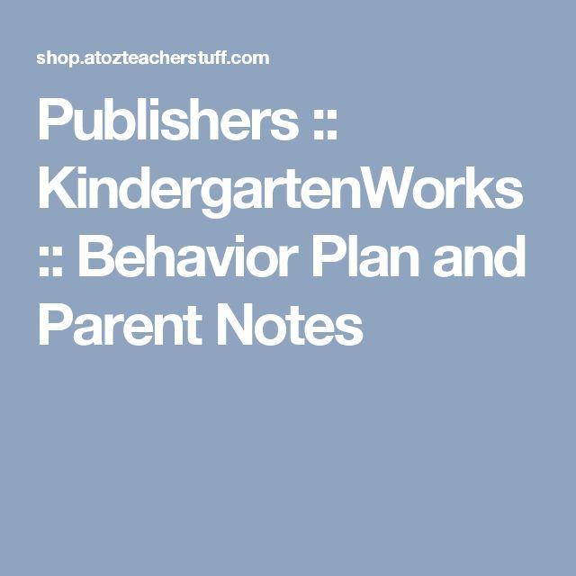 Publishers :: KindergartenWorks :: Behavior Plan and Parent Notes