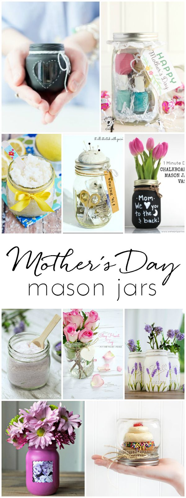 Mother's Day Gift Ideas in Mason Jars - Homemade Mother's Day Gift Ideas - Mason jar gift ideas for Mother's Day - 20 Mother's Day gift ideas - Kids crafts for Mother's Day