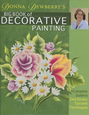 One stroke Painting Books by Donna Dewberry - Home decor decorating ideas and painting tips!