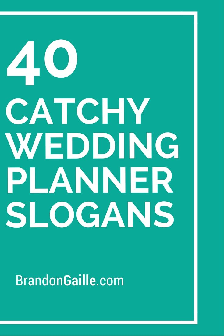 40 Catchy Wedding Planner Slogans