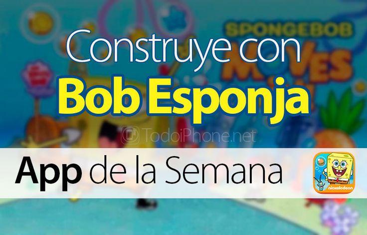 Sabías que Construye con Bob Esponja – App de la Semana en iTunes