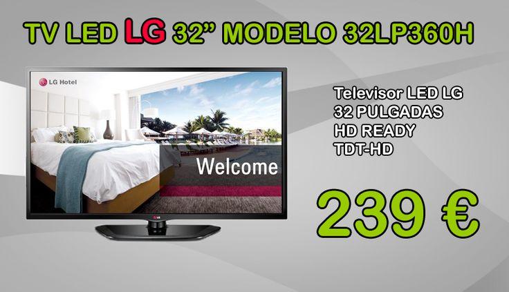 Ahora tienes un Tv LED LG de 32 pulgadas por solo 239 €  http://www.queenpc.com/es/televisores/1025-tv-led-32-lg-32lp360h-tdt-hd-8806084233882.html