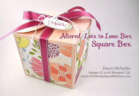 Altered Lots to Love Box: Easy Square Gift Box Video