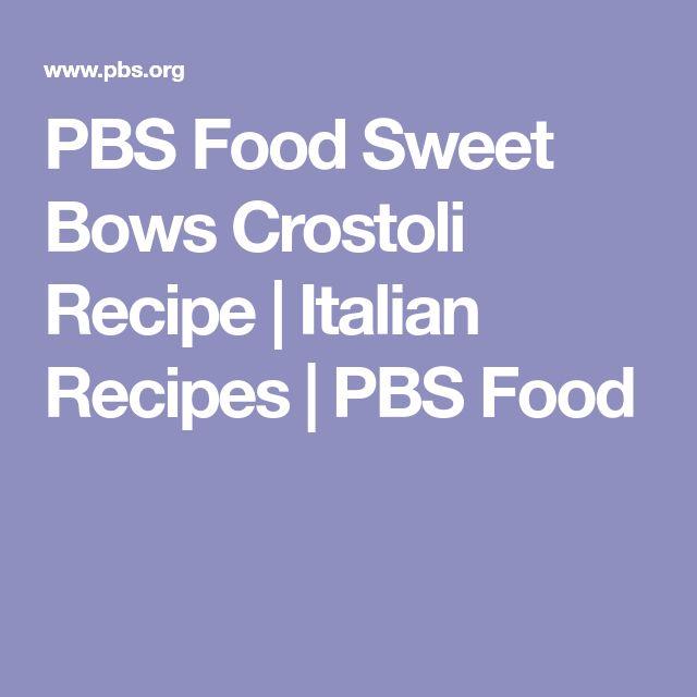 PBS Food Sweet Bows Crostoli Recipe | Italian Recipes | PBS Food