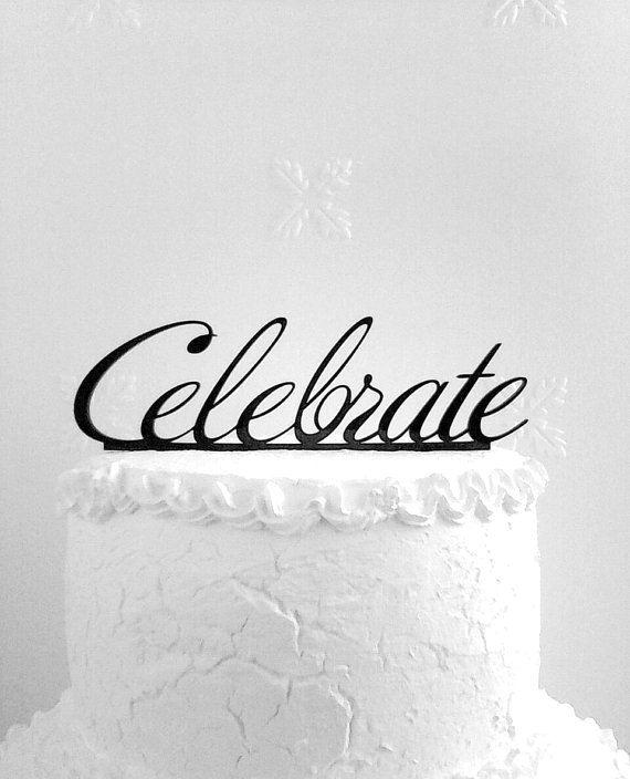 Celebrate Cake Topper - Custom Wedding Cake Topper, Romantic Wedding Cake Decoration, Love Cake Topper, Traditional Wedding Cake Topper
