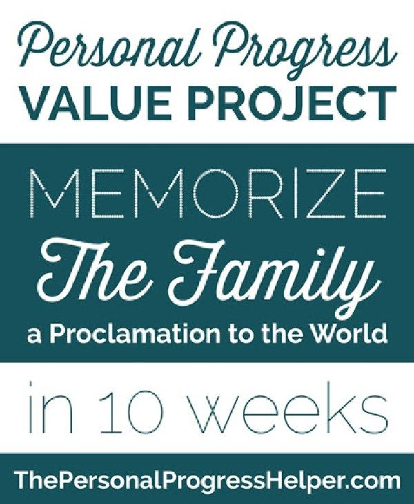 The Family: A Proclamation to the World Memorization Project for Personal Progress