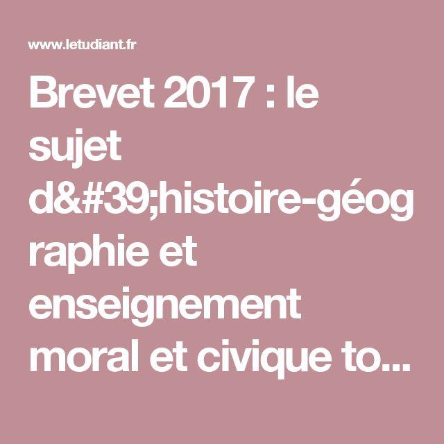 Brevet 2017 : le sujet d'histoire-géographie et enseignement moral et civique tombé à Pondichéry - Letudiant.fr - L'Etudiant