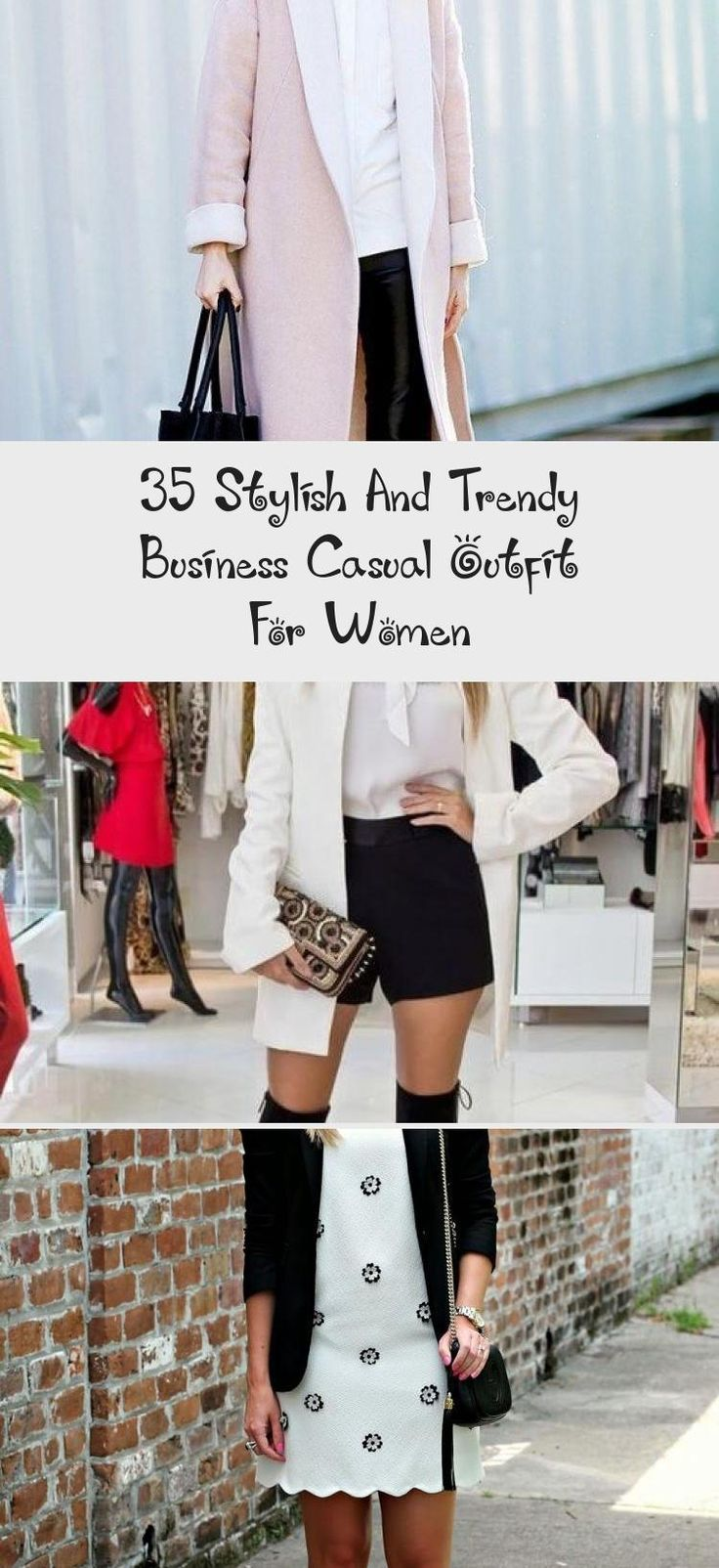 35 Stylish And Trendy Business Casual Outfit For Women