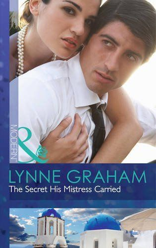 The Secret His Mistress Carried (Mills & Boon Modern)