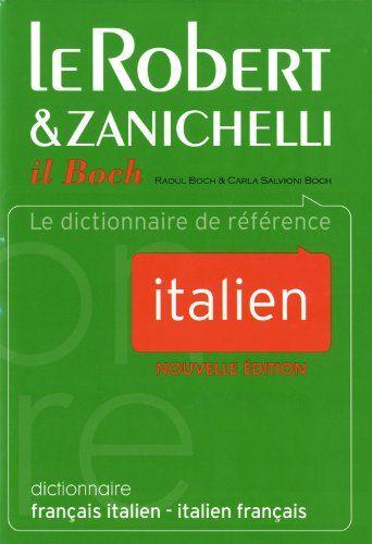 Le Robert & Zanichelli il Boch : Dictionnaire français-it... https://www.amazon.fr/dp/284902287X/ref=cm_sw_r_pi_dp_x_Qtfvyb32FK4NP