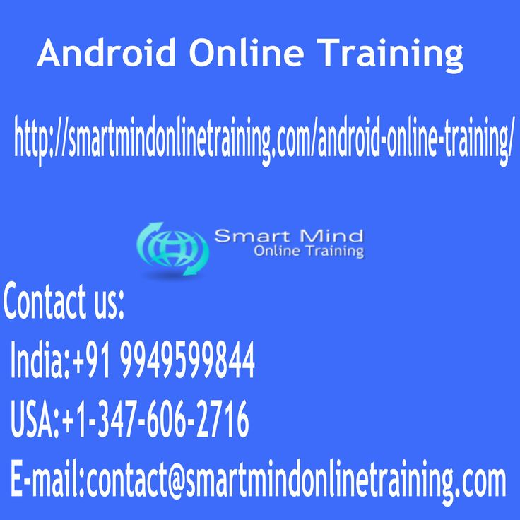 "Android Online Training Android continues to be among the quickest & emerging cellular technology & in today's area of Business demands the planet and requirements have grown to an extremely large level Android Online Training. <a href="" http://smartmindonlinetraining.com/android-online-training/""> Android Online Training </a>"