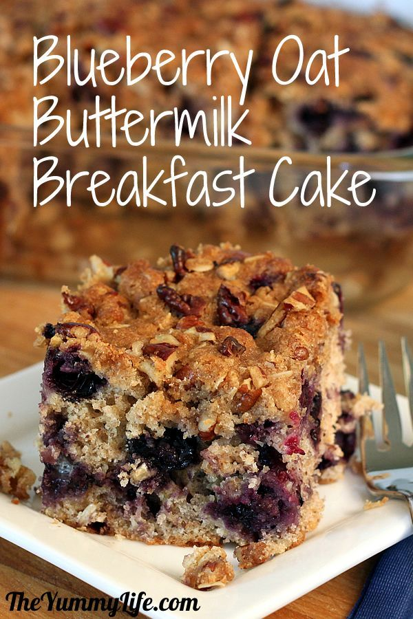 Blueberry Oat Buttermilk Breakfast Cake with Streusel Topping (with ...