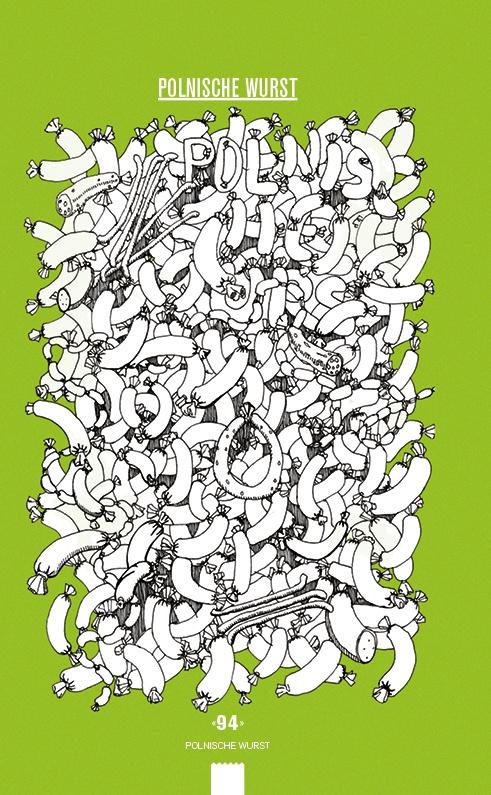 Polnische Wurst.  Buch   Buchgestaltung   Illustration   Book   Bookdesign