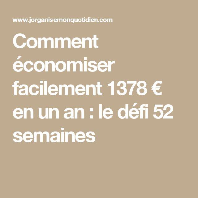 Comment économiser facilement 1378 € en un an : le défi 52 semaines