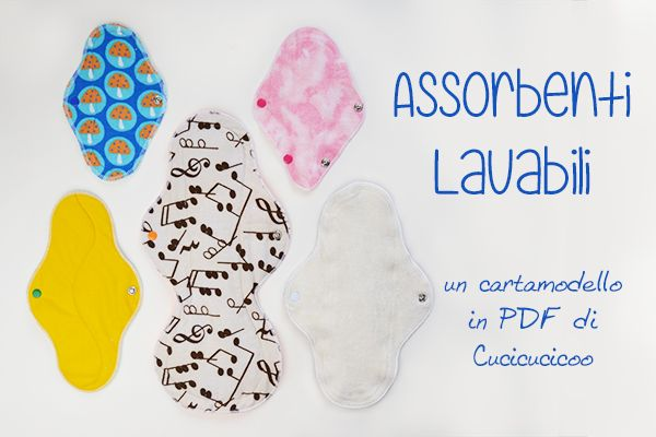 Gestisci le mestruazioni in modo naturale e senza sprechi! Cartamodello con 16 stili/misure di assorbenti lavabili e tante informazioni sui tessuti speciali e come usarli. Cucicucicoo Patterns: www.cucicucicoo.com