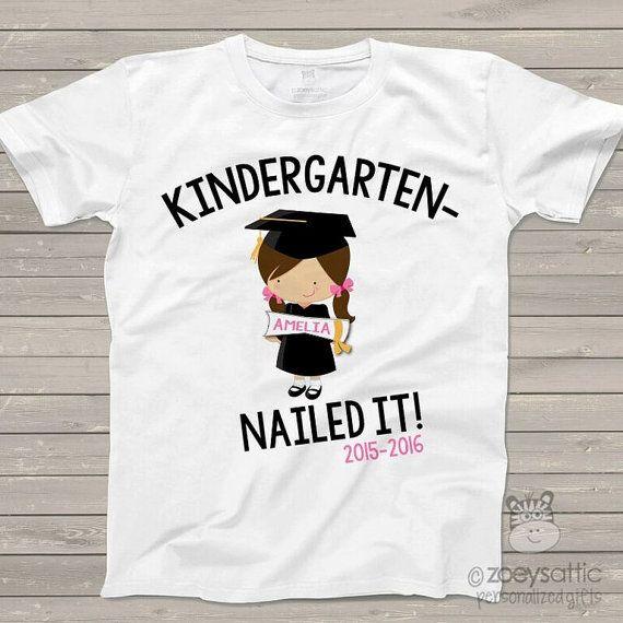 Camiseta de la graduación del jardín de la infancia - Kinder divertido clavó chicas personalizado graduación Tshirt